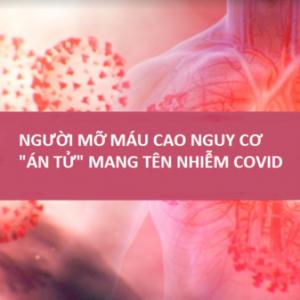Giữa đại dịch Covid-19, người mỡ máu cao chủ quan, nguy hiểm khôn lường